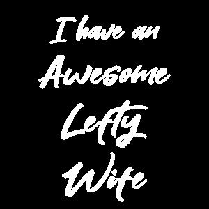 Ich habe eine tolle Lefty Wife Funny Cute Valentines