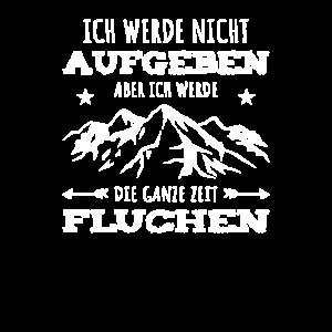 Wander Spruch Wanderung Berge Alpen Urlaub Berg