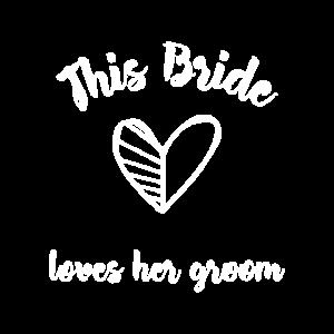 Die Braut liebt Ihren Mann Hochzeitsparty - JGA