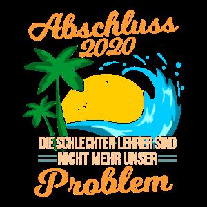 Abschluss 2020 Nicht Unser Problem Schulabschluss