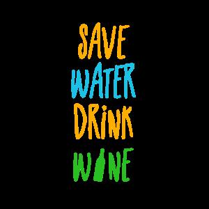 save water drink wine - speicher Wasser trink Wein