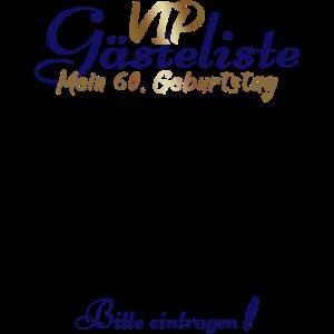 60. Geburtstag VIP Gästeliste Lustig Geschenk