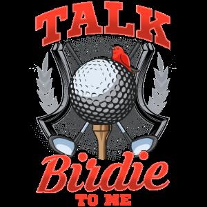 Sprechen Sie mit mir über Birdie Funny Golfing Pun