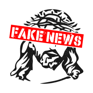 Fake News Jesus