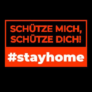 #stayhome | Schütze mich, schütze dich!