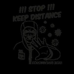 KEEP DISTANCE, Coronavirus