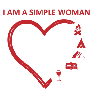 I am a Simple Woman Camping Wohnmobil