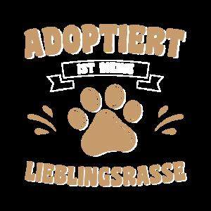 Hundehalter Adoptiert ist meine Lieblingsrasse