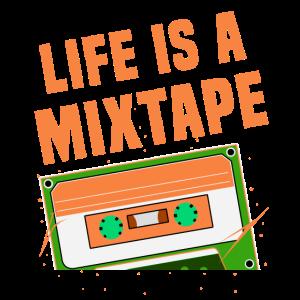 Das Leben Ist Ein Mixtape