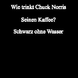 Chuck Norris Witz Kaffee Wasser