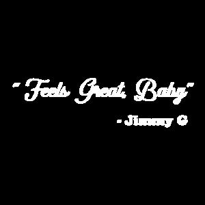 Fühlt sich großartig an Baby Jimmy G.