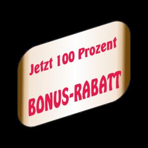 Spruchband Jetzt 100 Prozend Bonus Rabatt