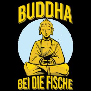 Buddha bei die Fische Spruch