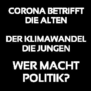 Corona betrifft die Alten Wer macht Politik
