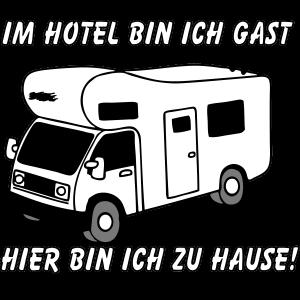 Wohnmobil , Im Hotel nur Gast . ../+