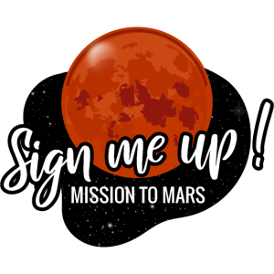 Sign me up - Mission to Mars - Weltall Raumfahrt