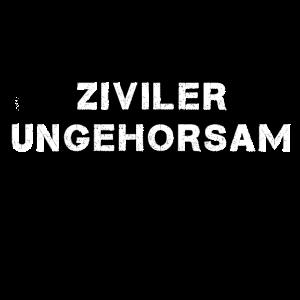ZIVILER UNGEHORSAM GEGEN AUSGANGSSPERRE