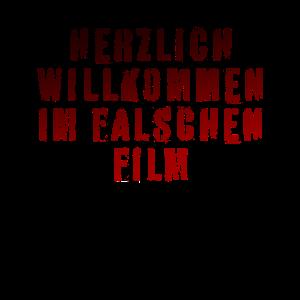 HERZLICH WILLKOMMEN IM FALSCHEN FILM