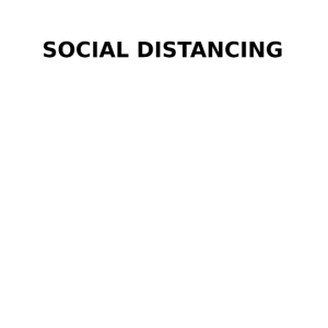 SOCIAL DISTANCING preparing for this all my life!