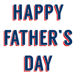 Happy Father´s Day - Schönen Vatertag Himmelfahrt