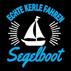 Echte Kerle fahren Segelboot
