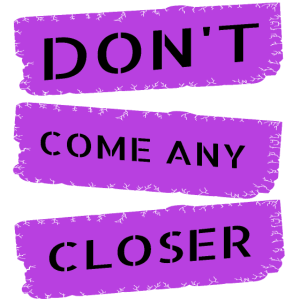 covid19 - do not come any closer