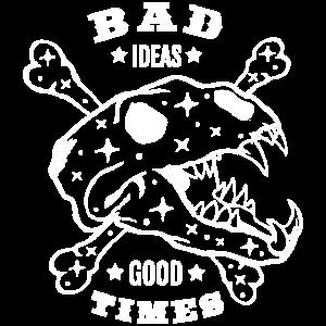 Schlechte Ideen Gute Zeiten WEISS