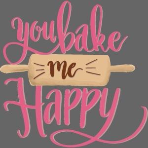 You bake me HAPPY (pink)