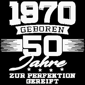 1970 geboren 50 Jahre zur Perfektion gereift