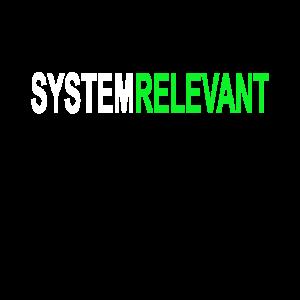Systemrelevant - für fleißige Helfer in der Krise