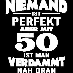 Niemand ist perfekt 50 Jahre