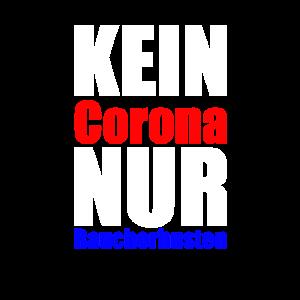 KEIN Corona NUR Raucherhusten