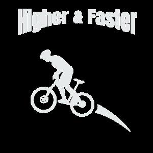 Higher & Faster - Mountainbike, Enduro, biking