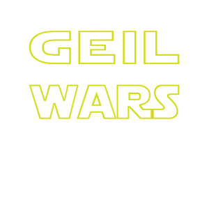 Geil wars - Party Spruch
