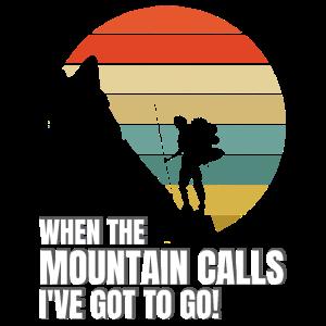 Wenn der Berg ruft, muss ich gehen!