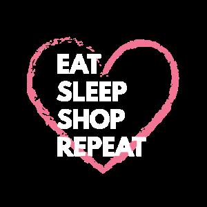 Eat Sleep Shop-Wiederholung
