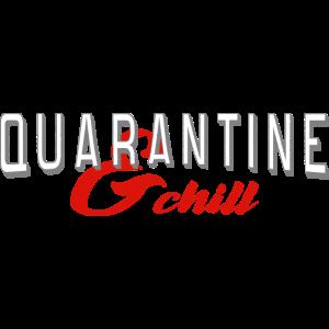 Quarantäne und Chill