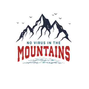NO VIRUS IN THE MOUNTAINS