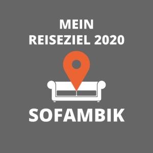 Reiseziel 2020 - SOFAMBIK Lustiger Spruch Corona
