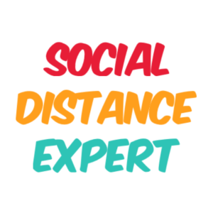 social distance expert shirt
