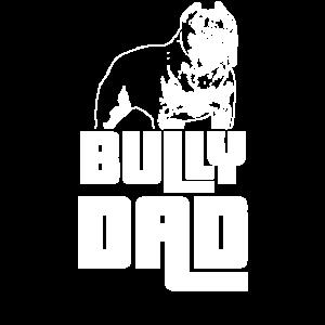 Bully Dad Herrchen American Bully Geschenkidee