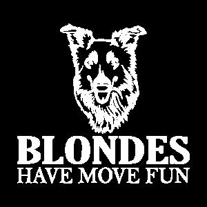 Blondes Have More Fun Hunde Design
