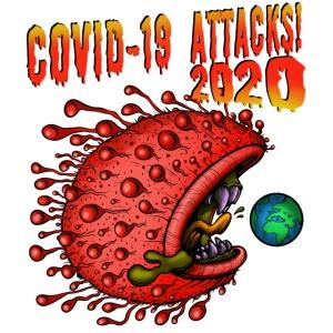 Covid-19 Attacks! 2020