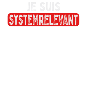 Systemrelevant - Ich bin Systemrelevant - Helden