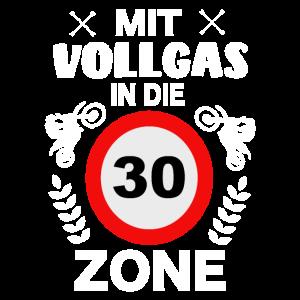 30. Geburtstag Mit vollgas in die 30 Zone