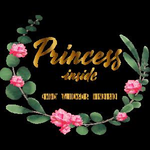 Princess inside geliebt wunderbar einzigartig euka