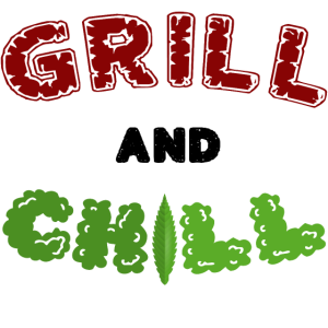 GRILL & CHILL!