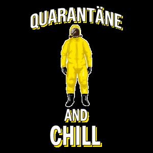 Quarantäne and chill