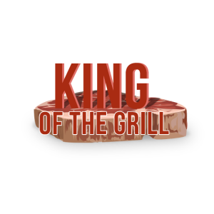 King of the Grill - Grillen