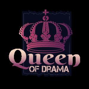 Queen of drama - Dramaqueen